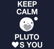 Keep Calm – Pluto Loves You Kids Tee