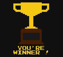 You're Winner 8-Bit Unisex T-Shirt