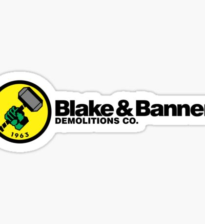 Blake & Banner Demolitions Co. Sticker