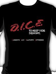 D.I.C.E. T-Shirt