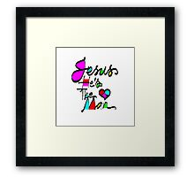 'Jesus, He's The Man' Greeting Card or Prints Framed Print