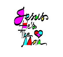 'Jesus, He's The Man' Greeting Card or Prints Photographic Print