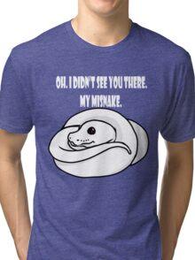 Misnake-White font. Tri-blend T-Shirt