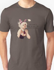 Bunny Riven Quote 2 T-Shirt