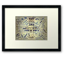 ©NS-DA 1524 You Are Your Own - CARTEL I Framed Print