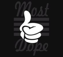 Most dope by d1bee
