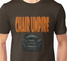 chair umpire - tennis Unisex T-Shirt