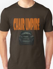 chair umpire - tennis T-Shirt
