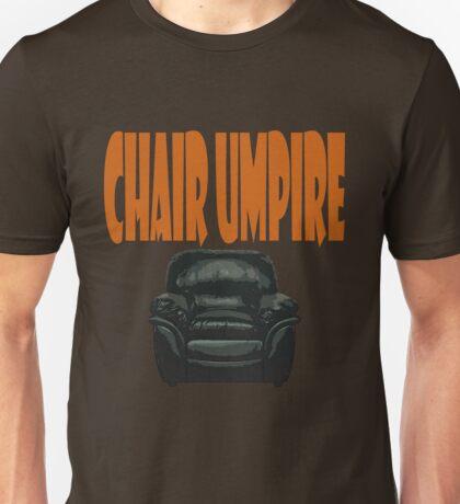 chair umpire - tennis Unisex T-Shirt