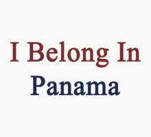 I Belong In Panama Kids Clothes