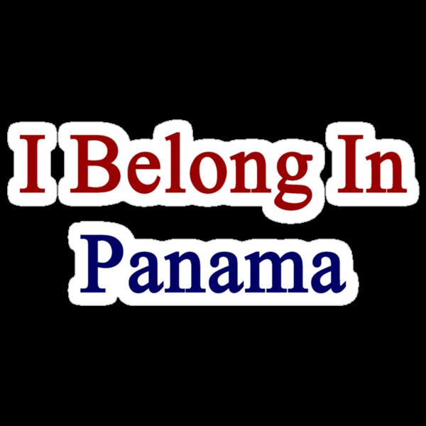 I Belong In Panama by supernova23