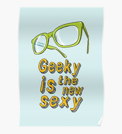 Geeky and proud of it Poster