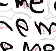 Me Me Me Sticker