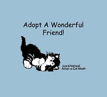 Adopt A Wonderful Friend Unisex T-Shirt