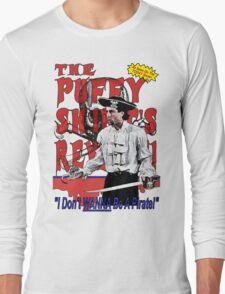 The Puffy Shirt's Revenge Long Sleeve T-Shirt