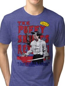 The Puffy Shirt's Revenge Tri-blend T-Shirt