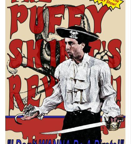 The Puffy Shirt's Revenge Sticker