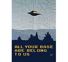 My All your base are belong to us meets x-files I want to believe poster  Photographic Print