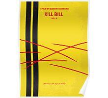 No049 My Kill Bill - part 2 minimal movie poster Poster