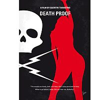 No018 My Death Proof minimal movie poster Photographic Print