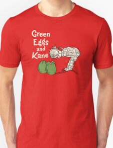 Green Eggs and Kane Unisex T-Shirt