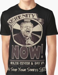 Serenity NOW Health Center & Day Spa Graphic T-Shirt