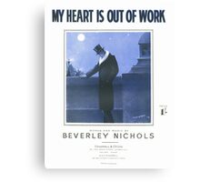 MY HEART IS OUT OF WORK (vintage illustration) Canvas Print