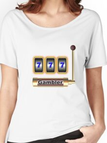 gambler Women's Relaxed Fit T-Shirt