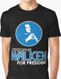 Christopher Walken For President Graphic T-Shirt
