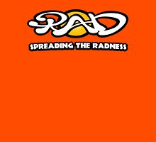 Spreading The Radness T-Shirt Unisex T-Shirt