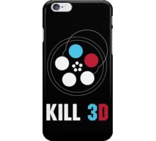 Kill 3D iPhone Case/Skin