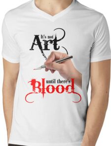 It's Not Art Until There's Blood (Light) Mens V-Neck T-Shirt