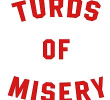 Turds of Misery by ghettoblaster28