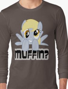 Derpy Hooves - Muffin? Long Sleeve T-Shirt