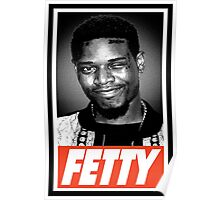 Fetty Poster