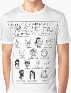 'Idols of Worship that in times of Desperation I have Attempted to Invoke' Graphic T-Shirt