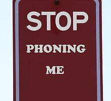 Stop Phoning Me by Noel Elliot