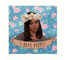 I Hate People - April Ludgate Art Print