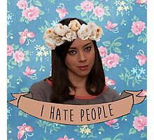I Hate People - April Ludgate Photographic Print