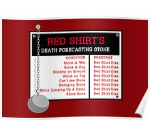 Red Shirt's Death Forecasting Stone Poster