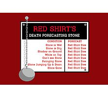 Red Shirt's Death Forecasting Stone Photographic Print