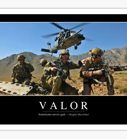 Valor: Inspirational Quote and Motivational Poster Sticker