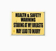 Health and Safety gone mad, staring at my breasts may lead to injury. Womens Fitted T-Shirt