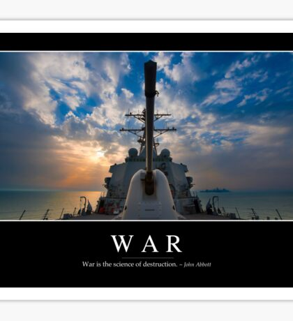 War: Inspirational Quote and Motivational Poster Sticker
