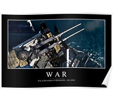 War: Inspirational Quote and Motivational Poster Poster