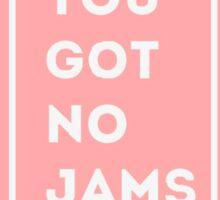 BTS/Bangtan Sonyeondan - You Got No Jams (Pink) Sticker