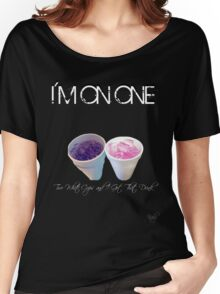 I'm On One Women's Relaxed Fit T-Shirt
