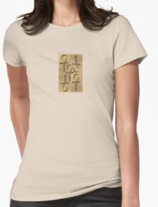 The Writing on the Wall... Womens Fitted T-Shirt