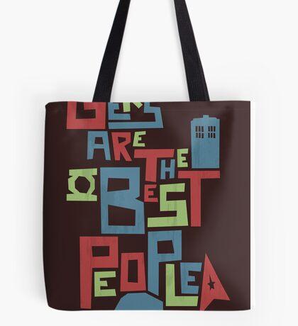 Geeks Are The Best People Tote Bag
