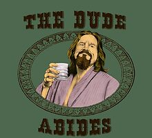 The dude abides. by GENEROUSLYFUNNY